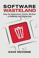 Software Wasteland: How the...