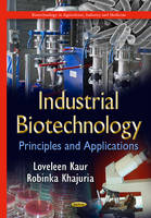 Industrial Biotechnology: Principles...