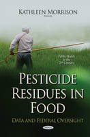 Pesticide Residues in Food: Data and...