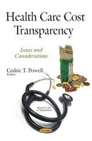 Health Care Cost Transparency: Issues...