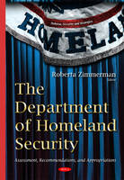 The Department of Homeland Security:...