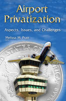 Airport Privatization: Aspects,...