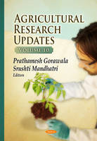 Agricultural Research Updates: Volume 10