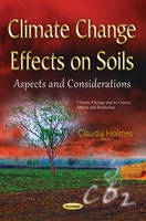 Climate Change Effects on Soils:...
