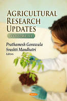 Agricultural Research Updates: Volume 11