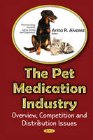 Pet Medications Industry: Overview,...