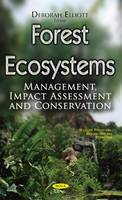 Forest Ecosystems: Management, Impact...