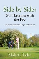 Side by Side: Golf Lessons with the Pro