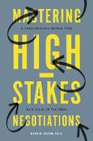 Mastering High-Stakes Negotiations: A...