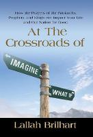 At the Crossroads of Imagine What If:...