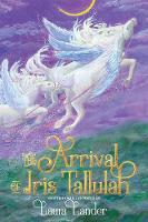 The Arrival of Iris Tallulah