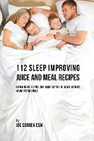 112 Sleep Improving Juice and Meal...
