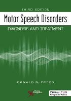 Motor Speech Disorders: Diagnosis and...
