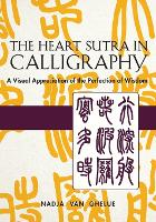 The Heart Sutra in Calligraphy: A...