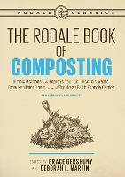 The Rodale Book of Composting, Newly:...