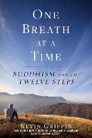 One Breath at a Time: Buddhism and ...