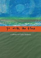 Go with the Flow: A Tribute to Clyde...