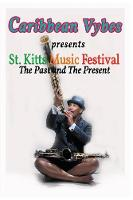 Caribbean Vybes Presents St. Kitts...