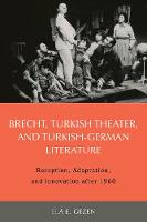 Brecht, Turkish Theater, and...