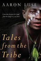 Tales from the Tribe: A...