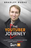 The Youtuber Journey: A Complete ...