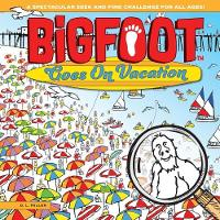 Bigfoot Goes on Vacation: A...