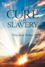 A Cure for Slavery