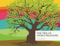 The Tree of World Religions, Second...