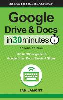 Google Drive and Docs in 30 Minutes...