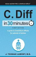 C. Diff in 30 Minutes: A Guide to...