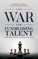 The War for Fundraising Talent: And...