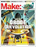 Make: Join the Drone Revolution:...
