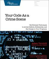 Your Code as a Crime Scene: Use...