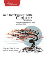 Web Development with Clojure: Build...