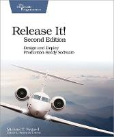 Release It! Design and Deploy...