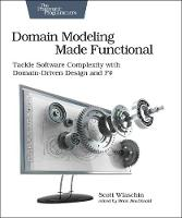 Domain Modeling Made Functional:...