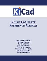 Kicad Complete Reference Manual