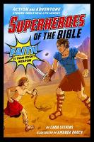 Superheroes of the Bible: Action and...