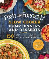 Fix-It and Forget-It Slow Cooker Dump...