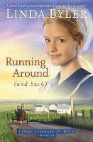 Running Around (and such): A Novel...