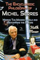 The Encyclopedic Philosophy of Michel...