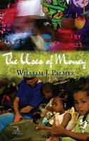 The Uses of Money