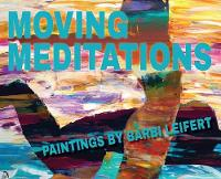 Moving Meditations: Paintings
