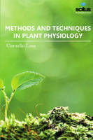 Methods & Techniques in Plant Physiology