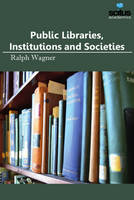 Public Libraries, Institutions &...