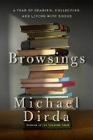 Browsings: A Year of Reading,...