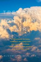 Treading on Thin Air: Atmospheric...
