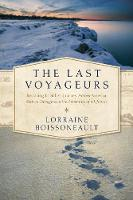 The Last Voyageurs: Retracing La...