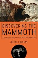 Discovering the Mammoth - A Tale of...