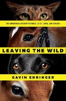 Leaving the Wild - The Unnatural...